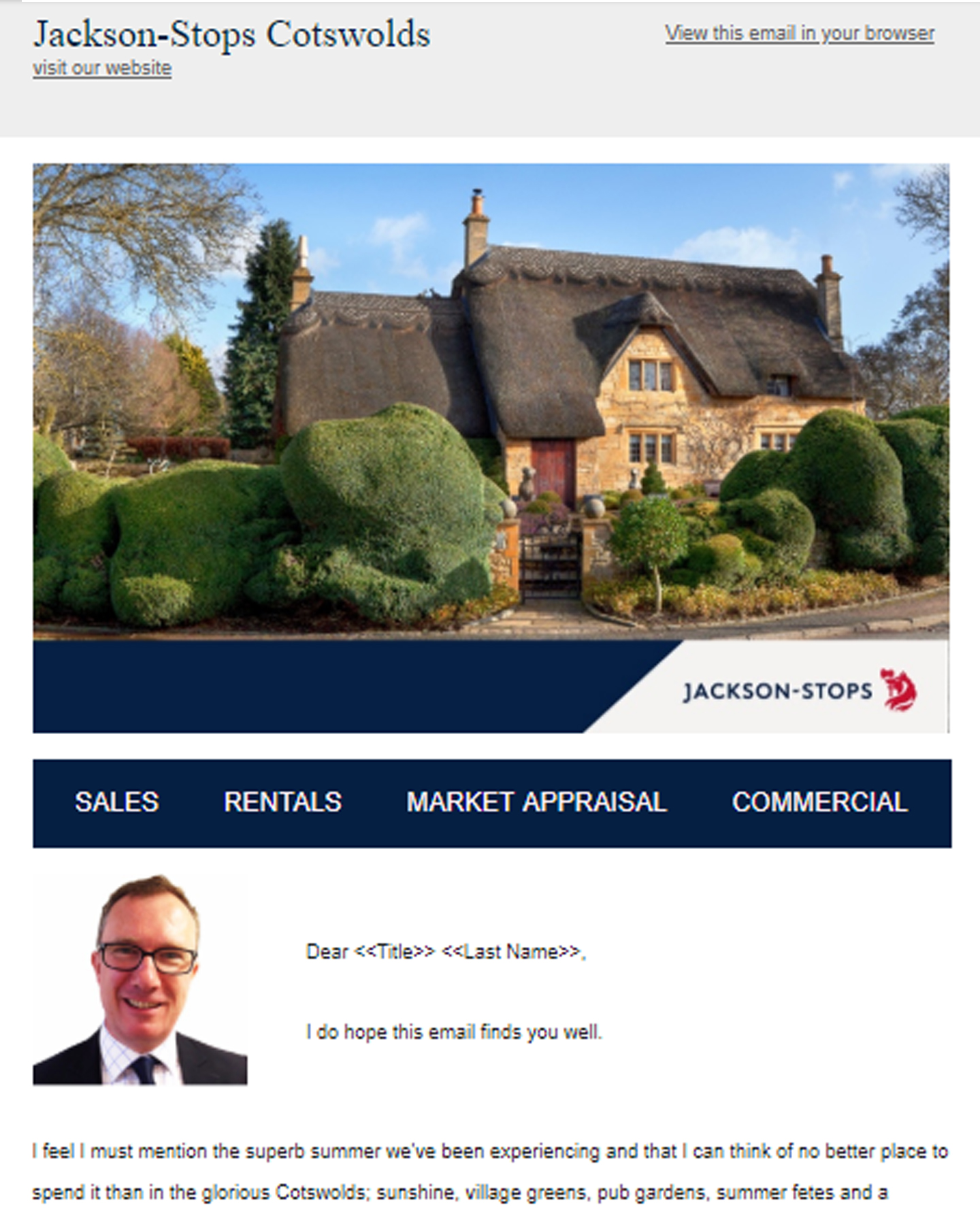 We plan, design, execute and analyse a newsletter campaign for Jackson-Stops estate agents, Cotswolds.